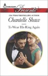 To Wear His Ring Again - Chantelle Shaw (Paperback)