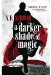 Darker Shade of Magic - V. E. Schwab (Paperback)