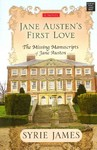 Jane Austen's First Love - Syrie James (Library)