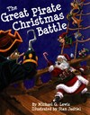 Great Pirate Christmas Battle, the - Michael Lewis (Hardcover)