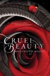 Cruel Beauty - Rosamund Hodge (Paperback)