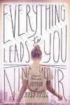 Everything Leads to You - Nina Lacour (Paperback)