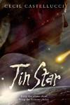 Tin Star - Cecil Castellucci (Paperback)