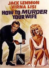 How to Murder Your Wife (Region 1 DVD) - Cover