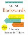 Aging Backwards - Miranda Esmonde-White (Paperback)