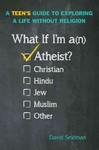 What If I'm an Atheist? - David Seidman (Paperback)