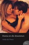 Donna en die Droomman - Anita du Preez (Paperback)