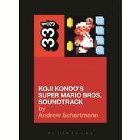 Super Mario Bros - Andrew Schartmann (Paperback)