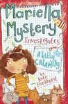 Mariella Mystery Investigates a Kitty Calamity - Kate Pankhurst (Paperback)