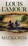 Matagorda - Louis L'Amour (Paperback)