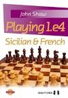 Playing 1.e4 - John Shaw (Paperback)