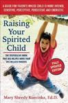 Raising Your Spirited Child - Mary Sheedy Kurcinka (Paperback)