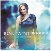Juanita Du Plessis - Toe Staan Die Wêreld Stil (CD) - Cover