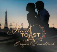 French Toast - Original Soundtrack (CD) - Cover