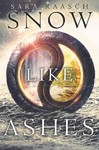 Snow Like Ashes - Sara Raasch (Paperback)