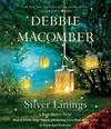 Silver Linings - Debbie Macomber (CD/Spoken Word)