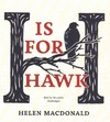 H Is for Hawk - Helen Macdonald (CD/Spoken Word)