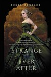 Strange and Ever After - Susan Dennard (Paperback)