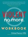 Violent No More - Michael Paymar (Paperback)