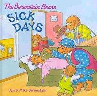 The Berenstain Bears Sick Days - Jan Berenstain (Hardcover) - Cover