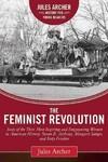 The Feminist Revolution - Jules Archer (Hardcover)