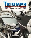 Complete Book of Classic and Modern Triumph Motorcycles 1936-Today - Ian Falloon (Hardcover)