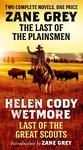 The Last of the Plainsmen / Last of the Great Scouts - Zane Grey (Paperback)