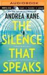 The Silence That Speaks - Andrea Kane (CD/Spoken Word)