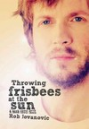 Throwing Frisbees at the Sun - Rob Jovanovic (Paperback)