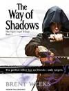 The Way of Shadows - Brent Weeks (CD/Spoken Word)