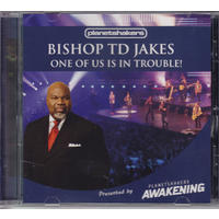 Bishop Td Jakes - One of Us Is In Trouble (CD)