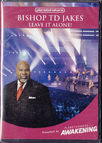 Bishop Td Jakes - Leave It Alone! (DVD) - Cover