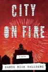 City on Fire - Garth Risk Hallberg (CD/Spoken Word)