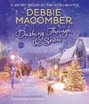 Dashing Through the Snow - Debbie Macomber (CD/Spoken Word)