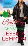 A Bad Boy for Christmas - Jessica Lemmon (Paperback)