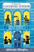 Clockwork Sparrow - Katherine Woodfine (Paperback) - Cover