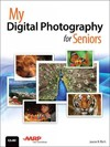 My Digital Photography for Seniors - Jason R. Rich (Paperback)