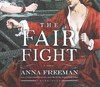 The Fair Fight - Anna Freeman (CD/Spoken Word)
