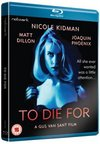 To Die For (Blu-ray)
