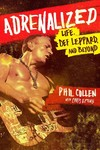 Adrenalized - Phil Collen (Hardcover)