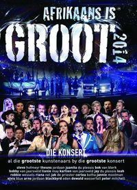 Various Artists - Afrikaans Is Groot 2014 Konsert (DVD) - Cover
