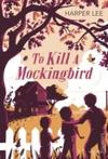 To Kill a Mockingbird - Harper Lee (Paperback)