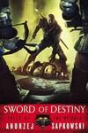 Sword of Destiny - Andrzej Sapkowski (Paperback)