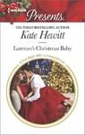 Larenzo's Christmas Baby - Kate Hewitt (Paperback)