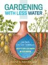 Gardening With Less Water - David A. Bainbridge (Paperback)