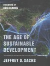 The Age of Sustainable Development - Jeffrey D. Sachs (Paperback)