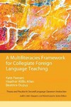 A Multiliteracies Framework for Collegiate Foreign Language Teaching - Kate Paesani (Paperback)