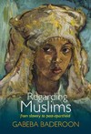 Regarding Muslims - Gabeba Baderoon (Paperback)