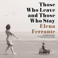 Those Who Leave and Those Who Stay - Elena Ferrante (CD/Spoken Word) - Cover