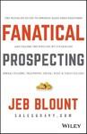 Fanatical Prospecting - Jeb Blount (Hardcover)